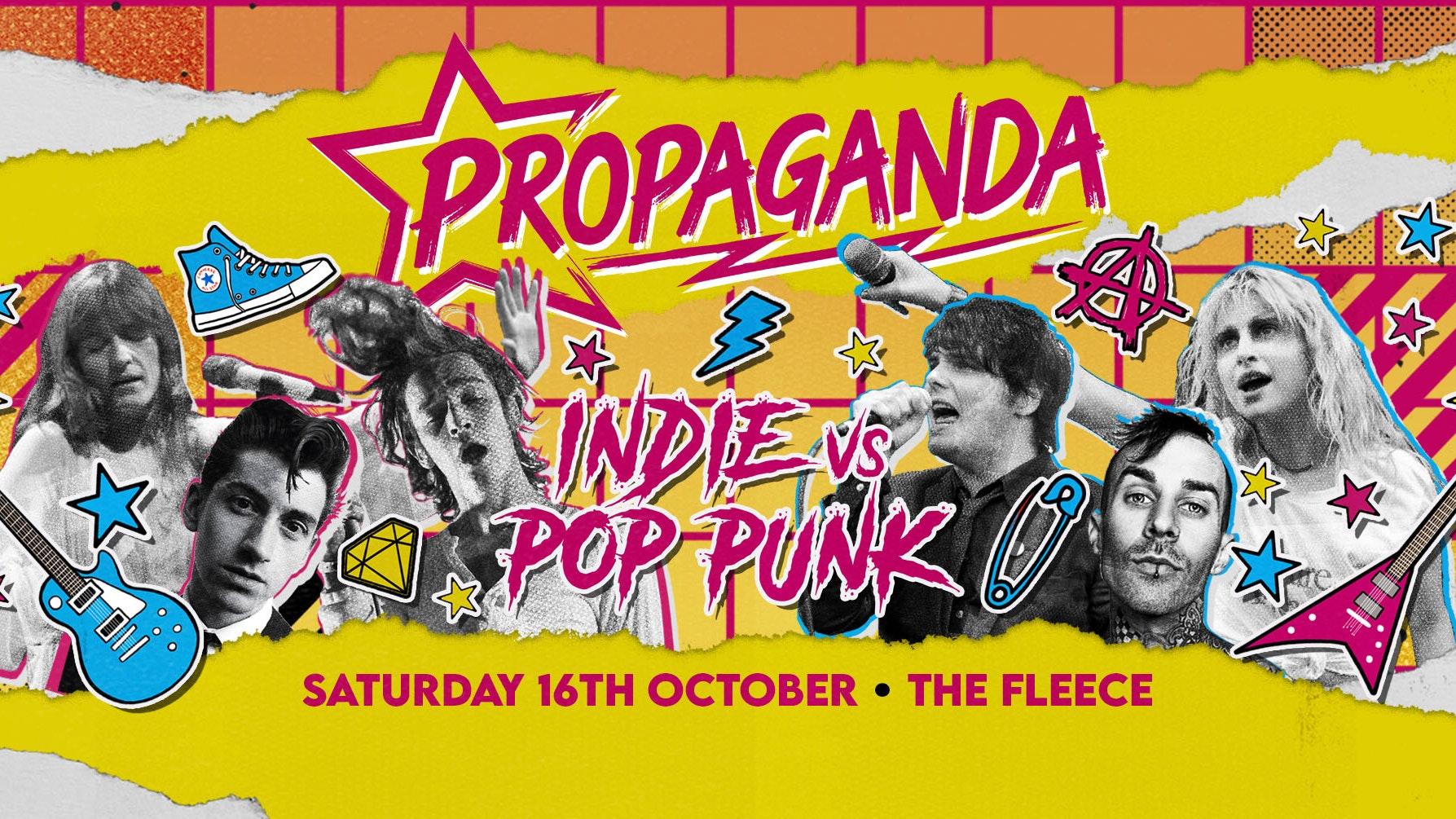 Propaganda Bristol – Indie vs Pop-Punk!