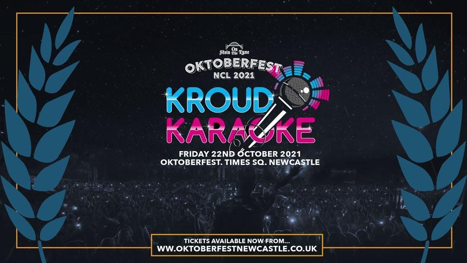 Kroud Karaoke XL – Oktoberfest, Times Square – Friday 22nd Oct 2021