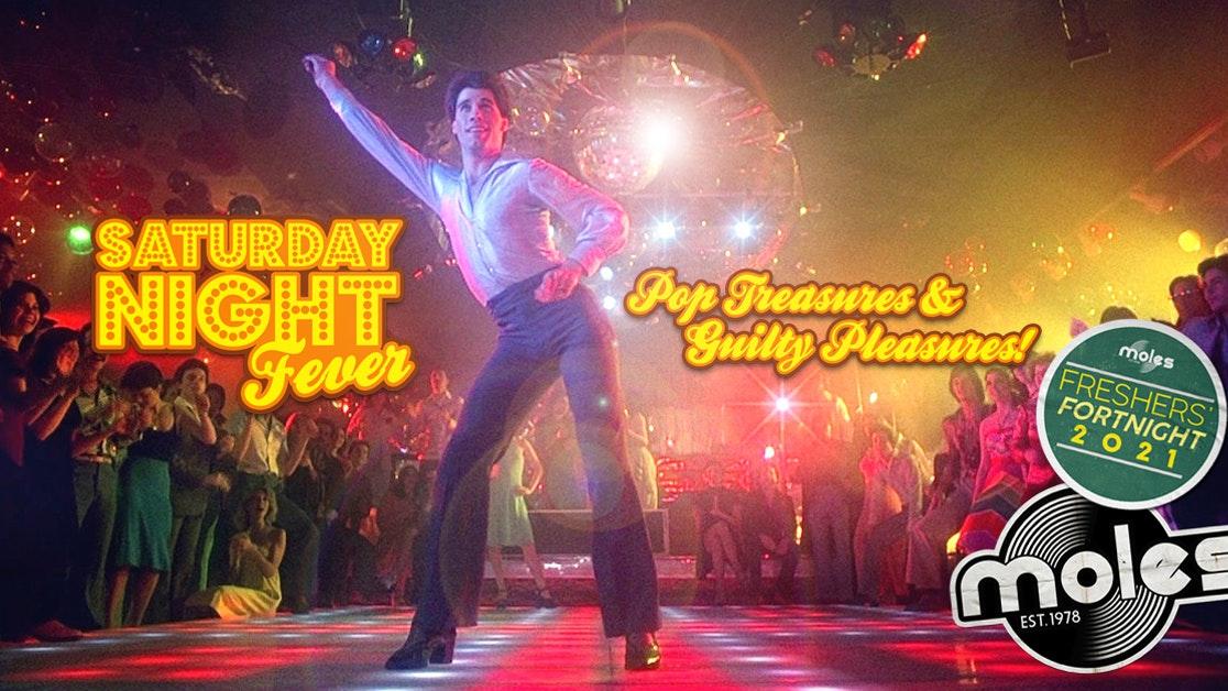 Saturday Night Fever – Pop Treasures & Guilty Pleasures   Freshers' Fortnight 2021