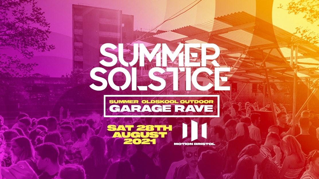 Summer Oldskool Garage Outdoor Rave – Bristol [LAST 75 TICKETS]