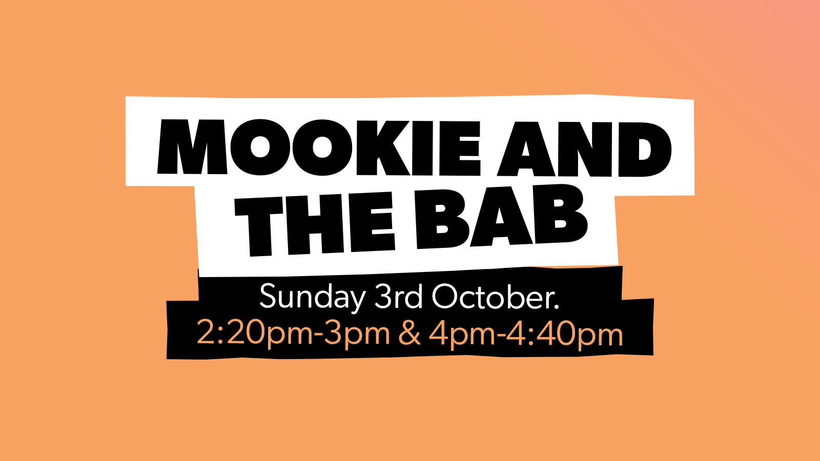 Chow Down: Sunday 3rd October – Mookie & The Bab (Live)