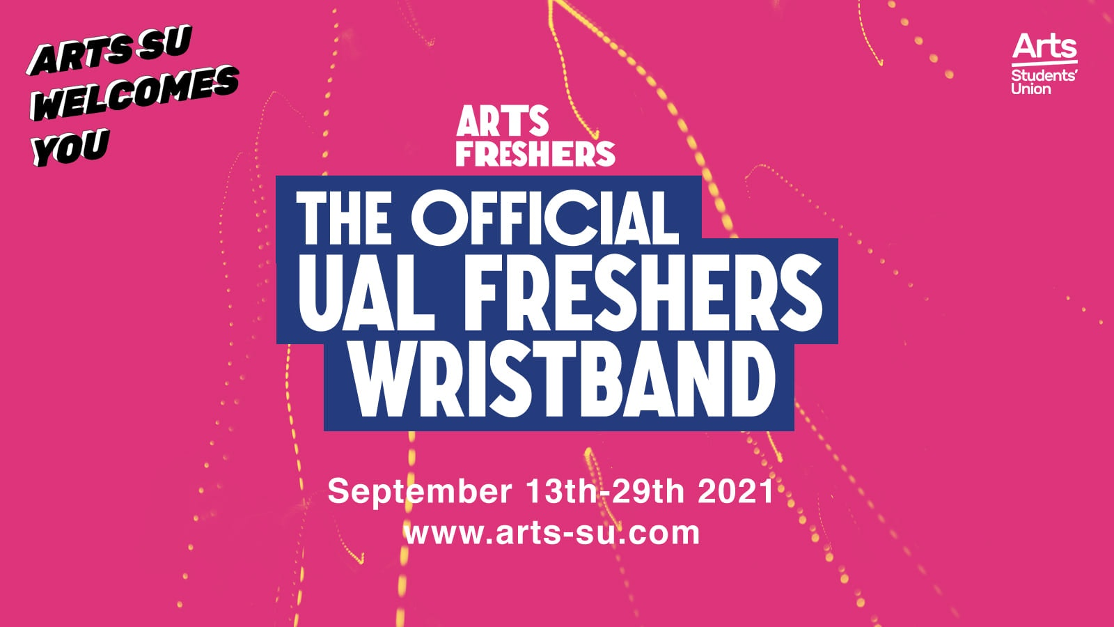 Arts Freshers 2021 Official Events Wristband