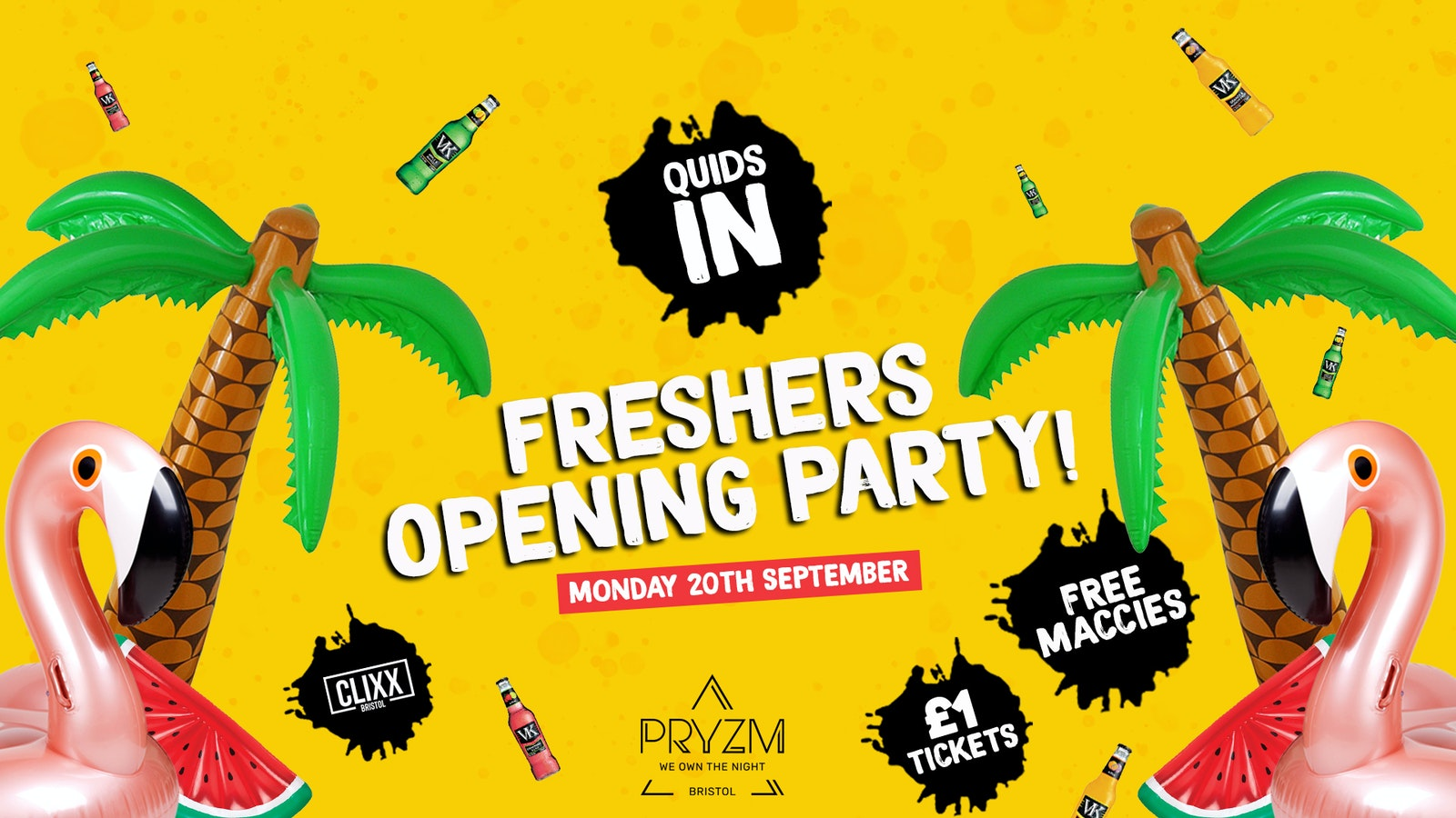 QUIDS IN / Freshers Opening Party – £1 Tickets