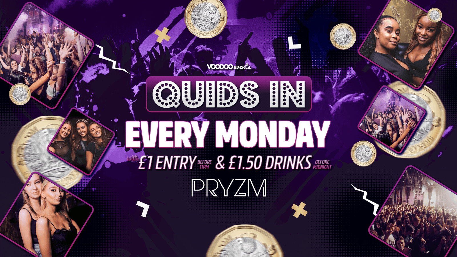 Quids In Mondays at PRYZM – 16th August