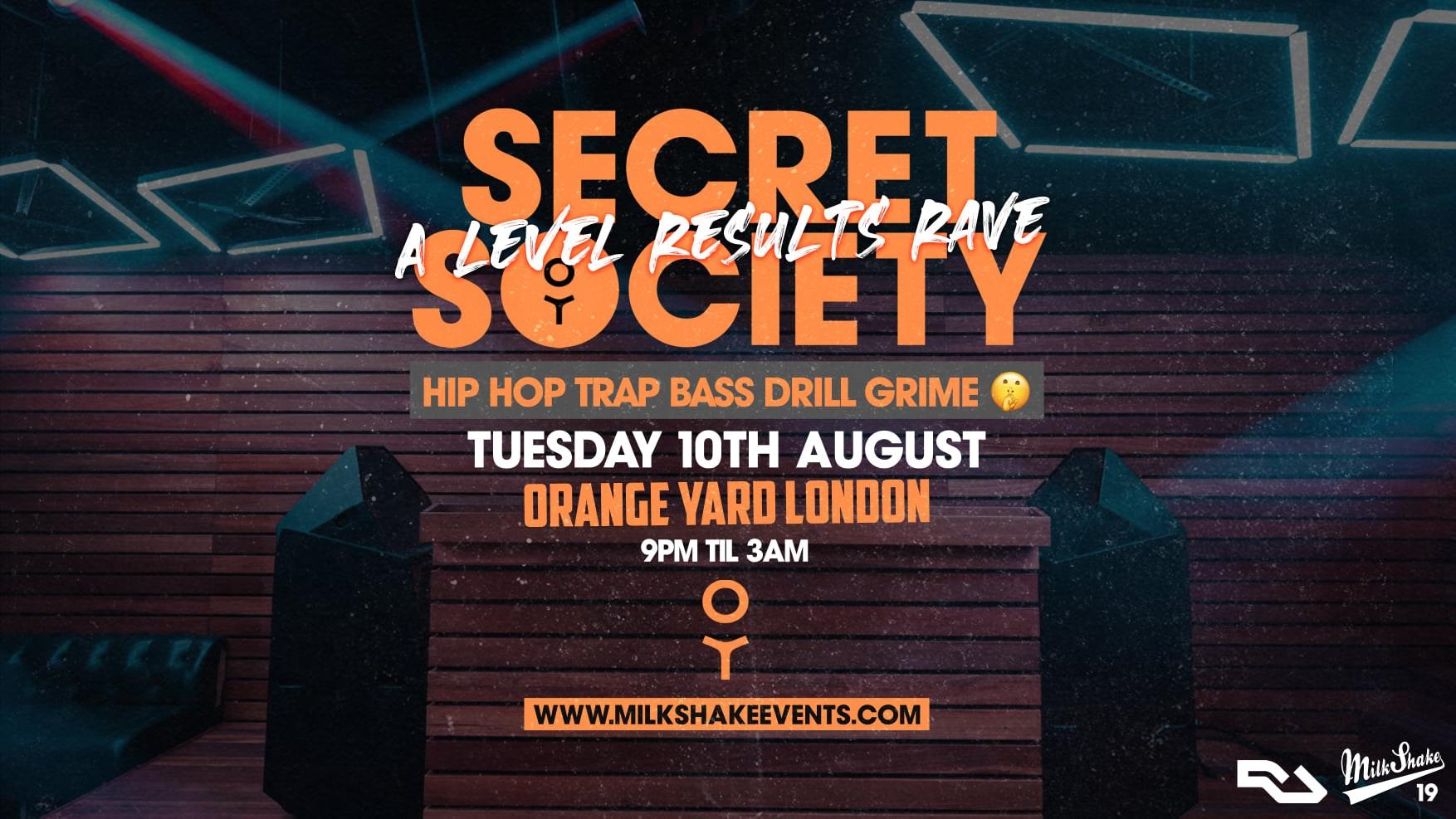 Secret Society – A Level Results Day Rave at Orange Yard London 🔥