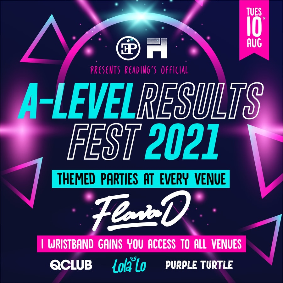 Reading's Official A-Level Results Fest  – FLAVA D Headlining