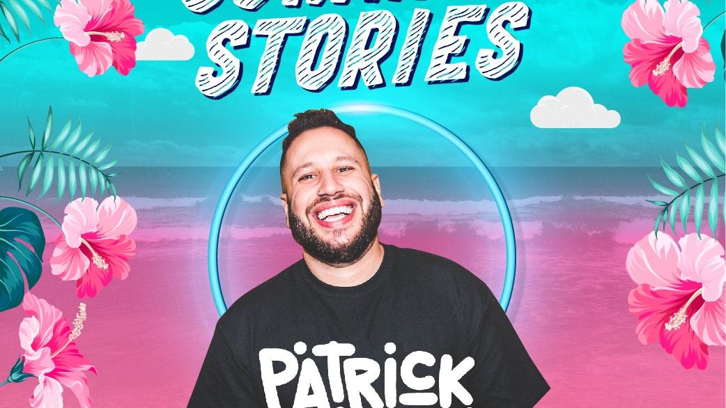 Summer Stories – Patrick Nazemi