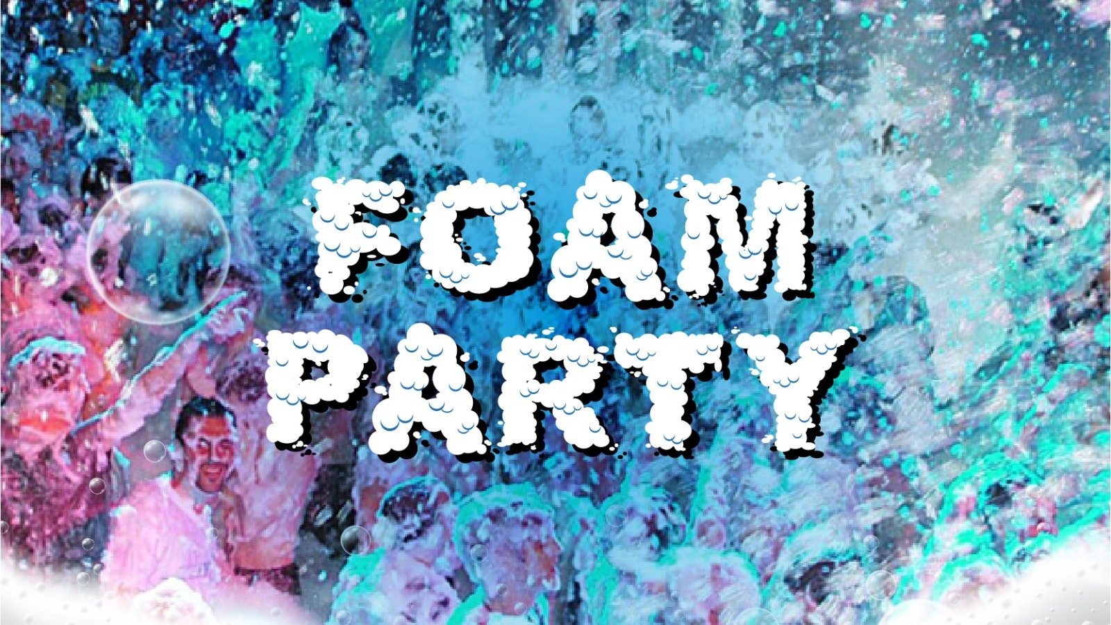 FOAM Party – Wednesday 29th September
