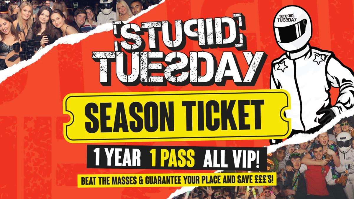 ★ Stupid Tuesday Season Ticket – 2021-2022 ★