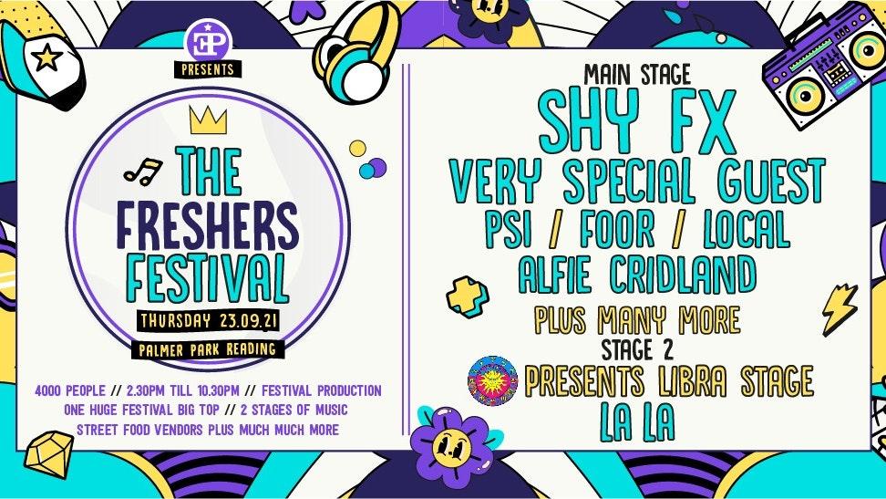 The Freshers Festival – Shy FX Headlining