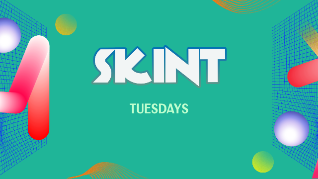 SKINT Tuesdays – Summer Sessions