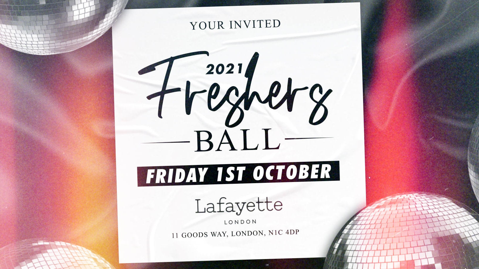 The Official London Freshers Ball 2021 – LAFAYETTE : On Sale Now!