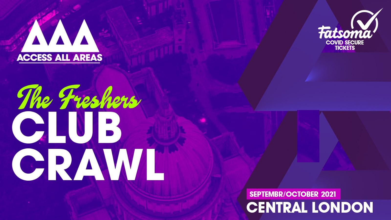 The Friday Night Freshers Club Crawl 🍻 October 15th 2021 💥