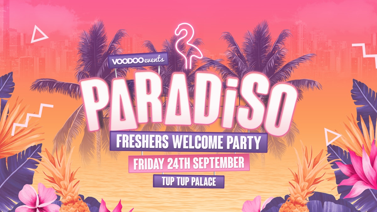 Paradiso – Freshers Welcome Party