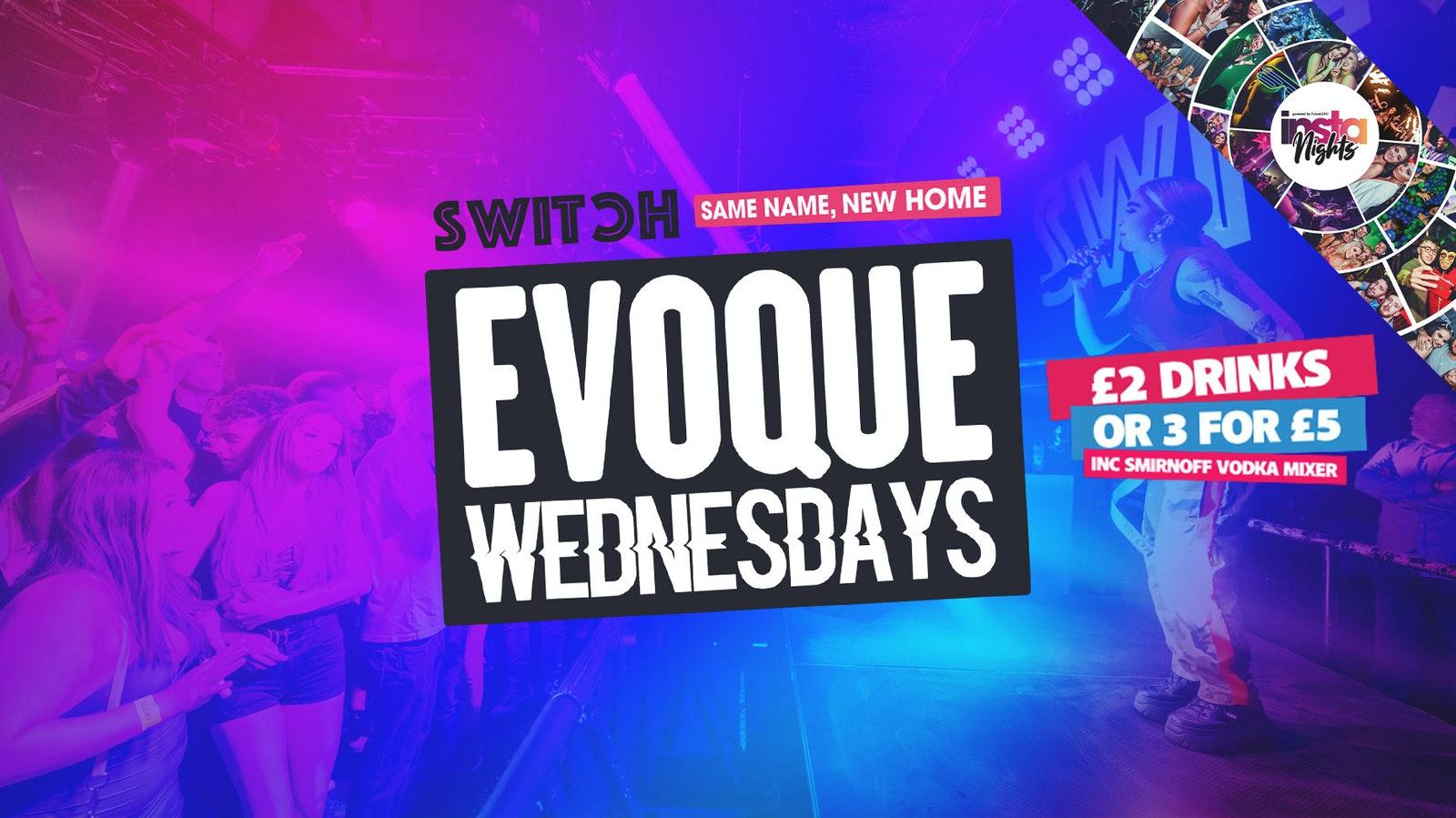Evoque Wednesdays   Pre-Freshers Party   Switch Preston