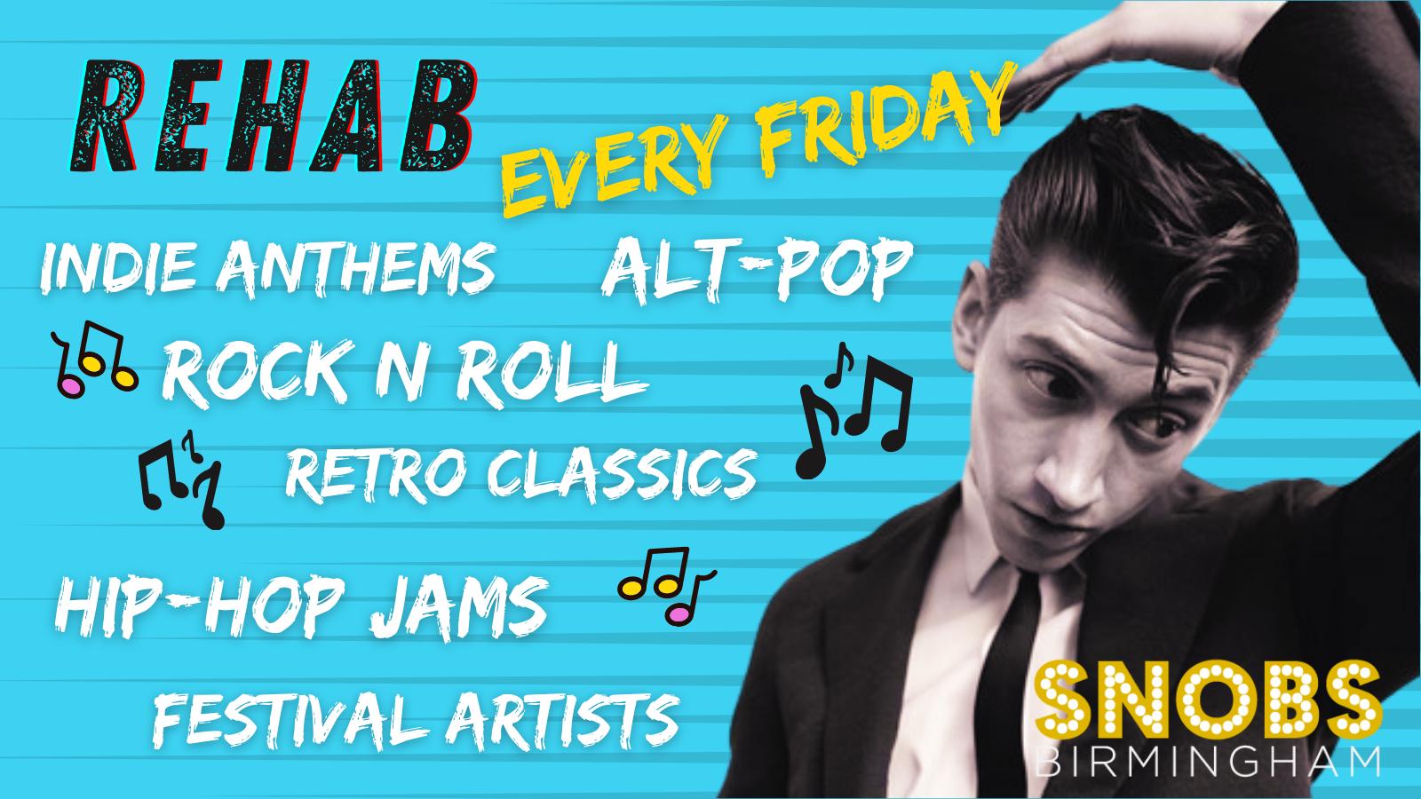 Rehab vs Bad Habits Friday 15th October