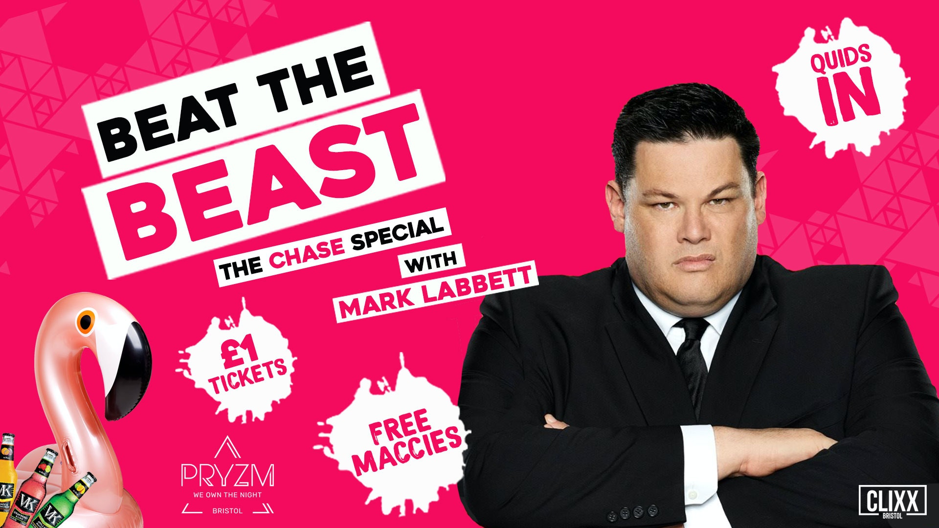 QUIDS IN w/ The Beast (The Chase) – £1 Tickets