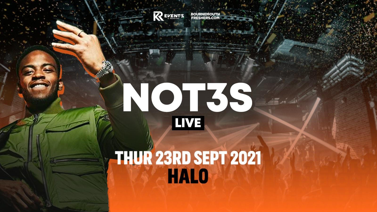 NOT3S LIVE – Halo Thursdays | Bournemouth Freshers 2021  [Week 1 Freshers Event]