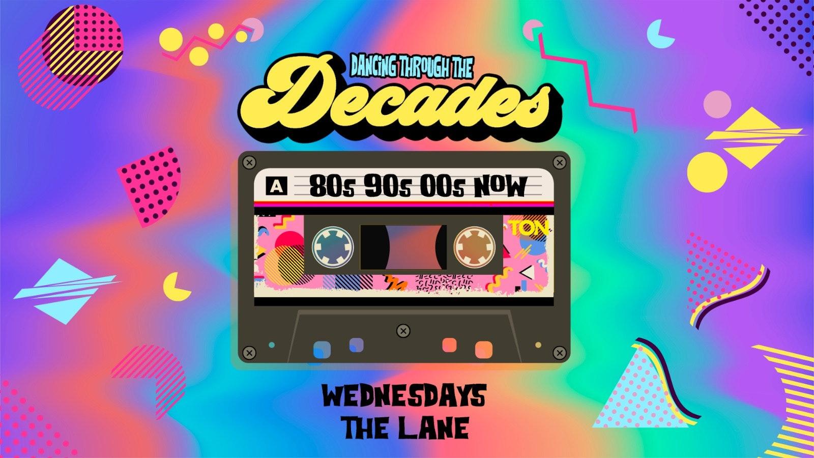 DECADES | WEDNESDAYS | THE LANE | 29th SEPTEMBER