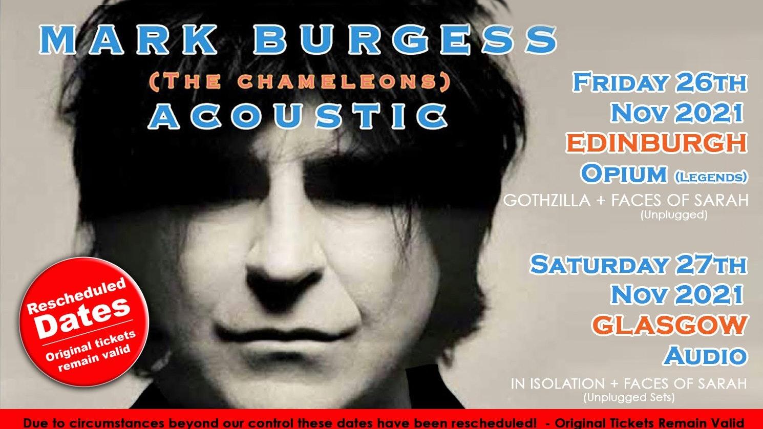 MARK BURGESS ( The Chameleons) Acoustic Set  + Gothzilla + Faces of Sarah