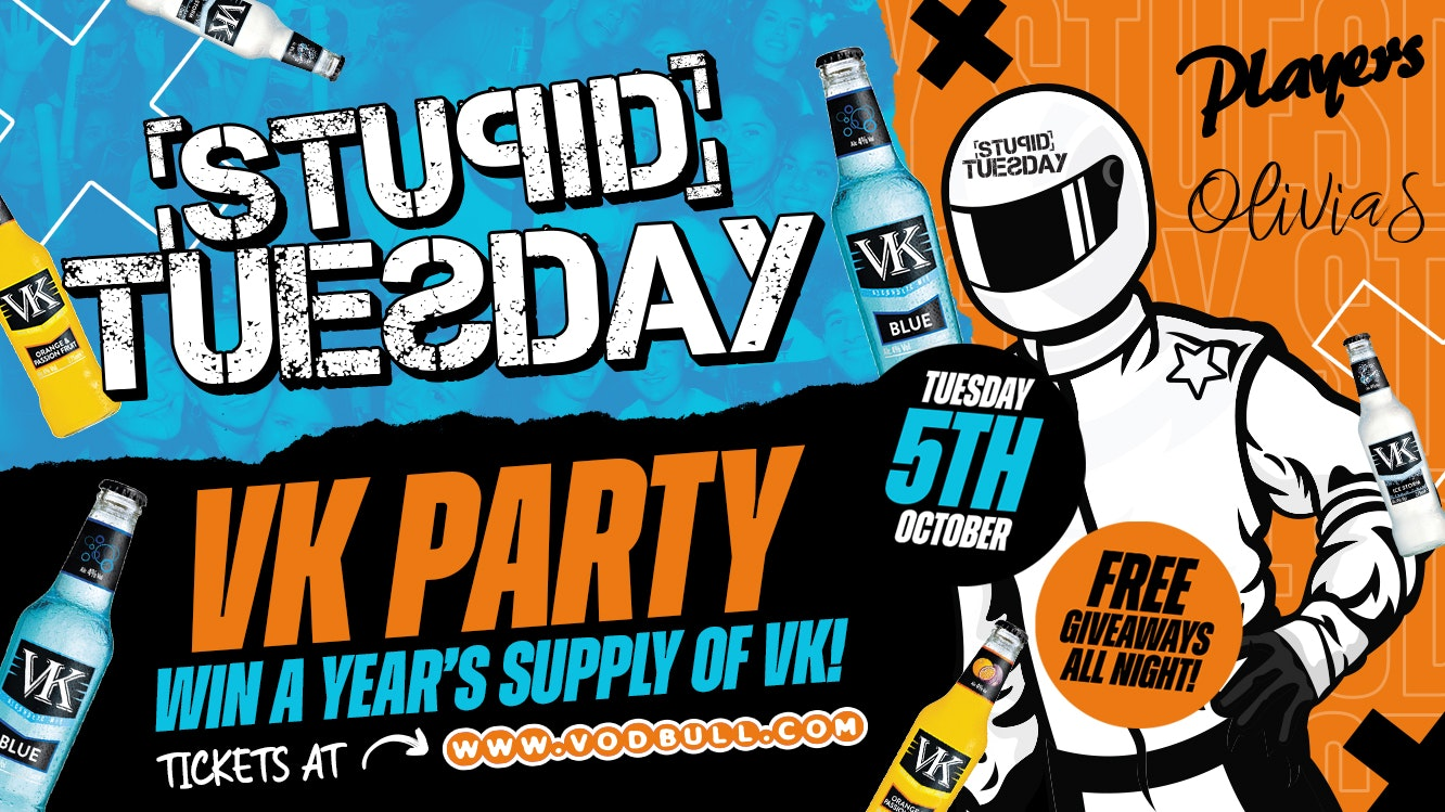 ★ Stupid Tuesday x VK Party ★