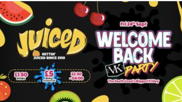 Juiced – Welcome back VK Party!