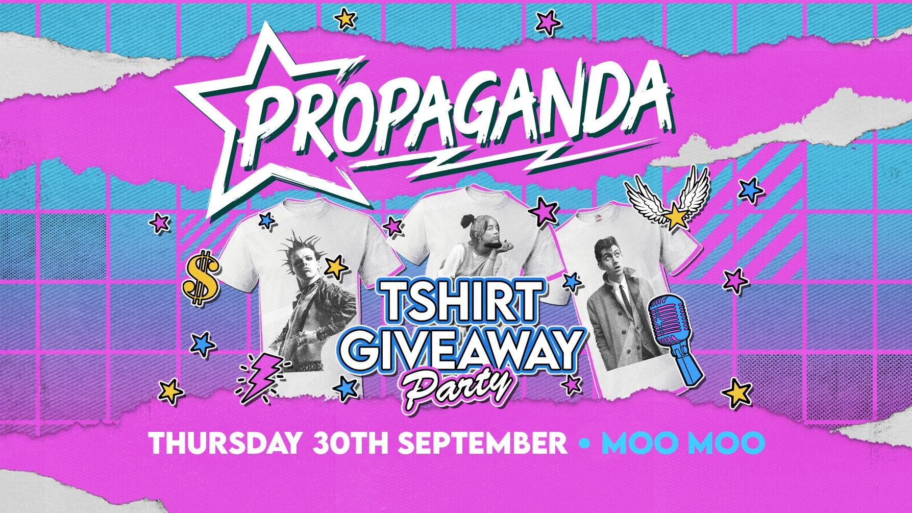 Propaganda Cheltenham – T-Shirt Giveaway Party!