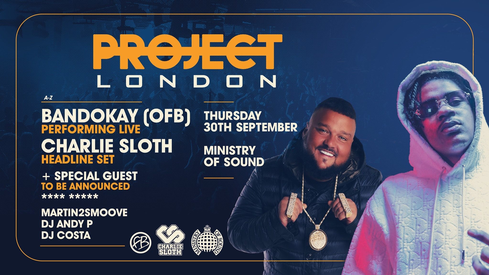 Project London: Freshers 2021 🔊   Ministry of Sound : ft BANDOKAY, CHARLIE SLOTH & MORE!