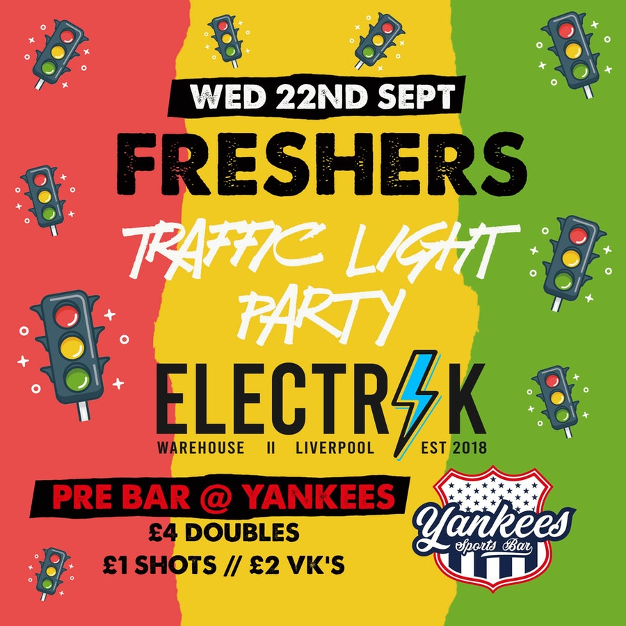 Day 4 – Liverpool Official Freshers – FRESHERS TRAFFIC LIGHT PARTY – Limited Tickets – FREE ENTRY WITH YOUR FRESHERS WRISTBAND