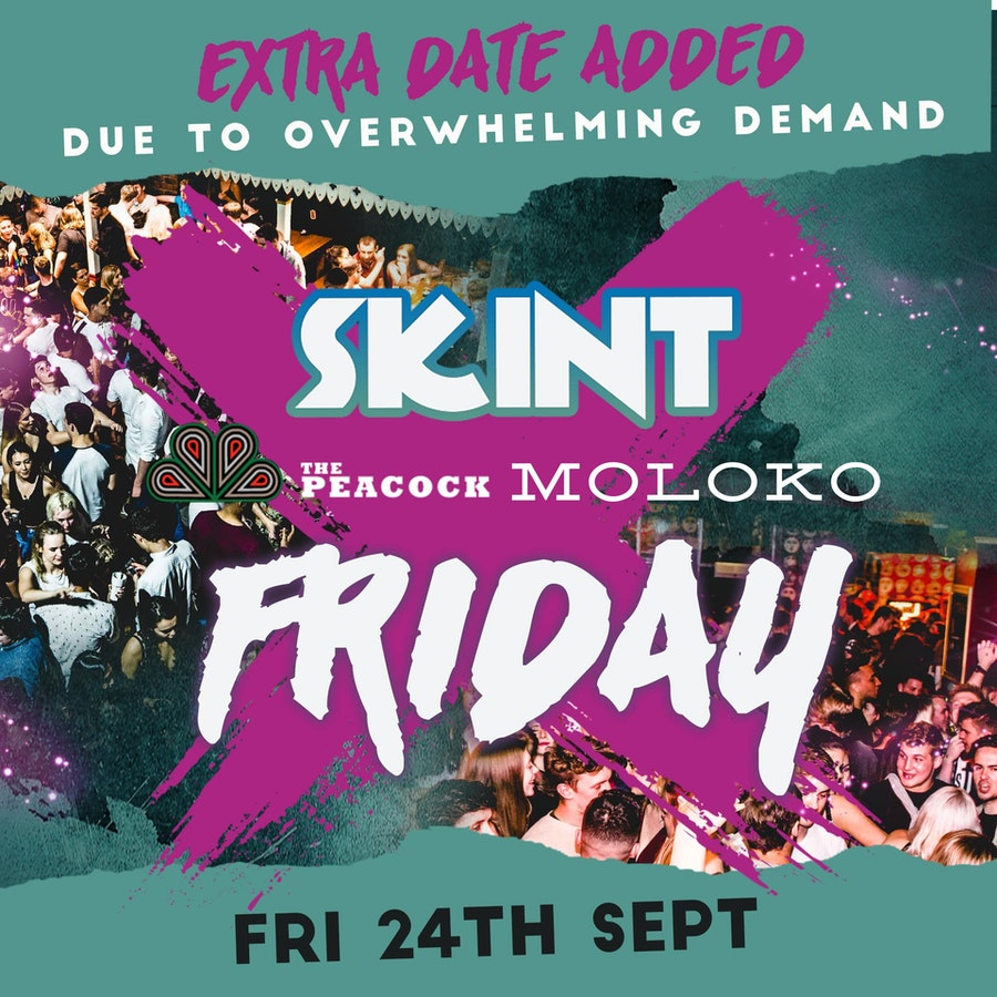 SKINT – Freshers Friday Special