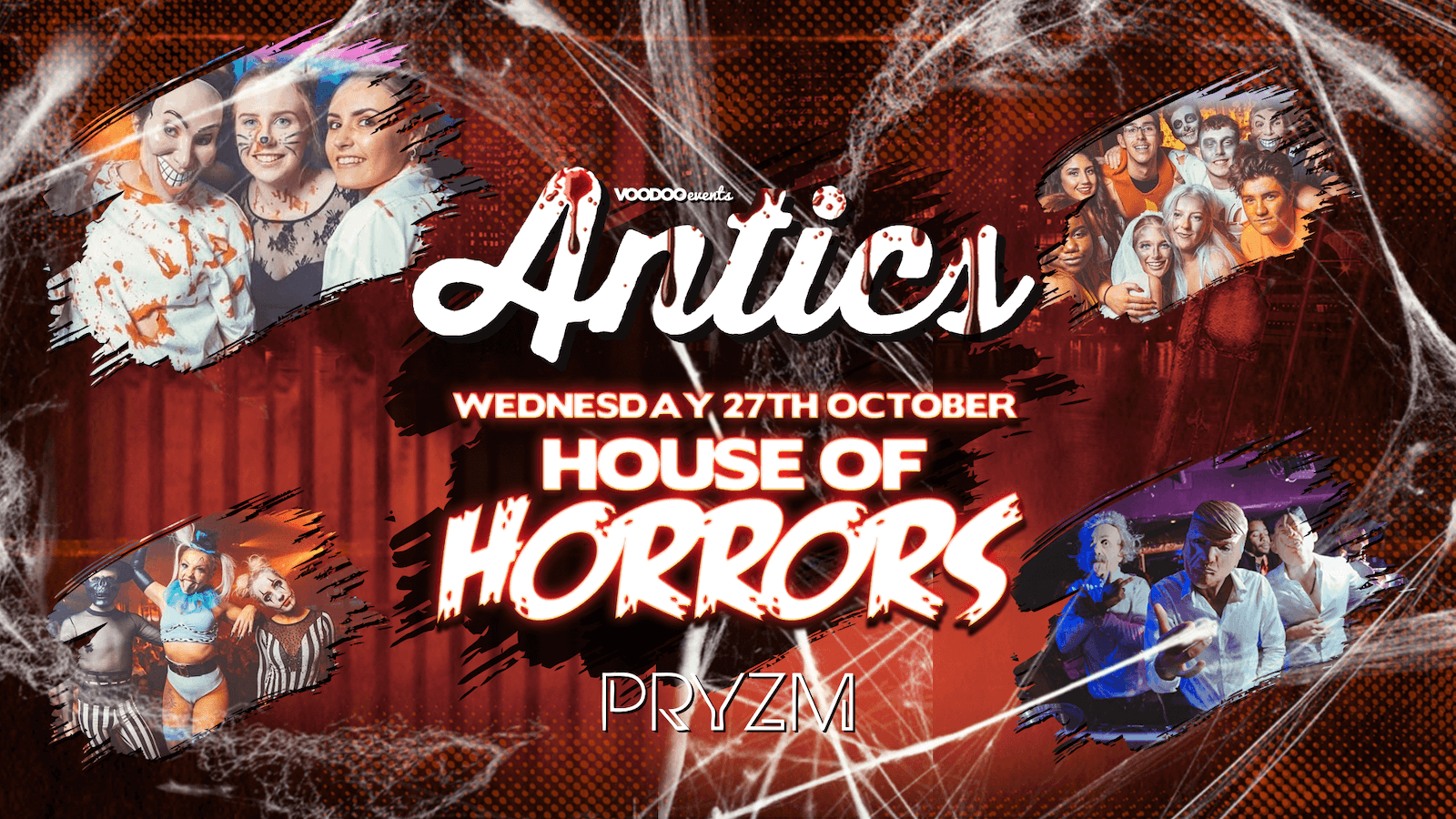 Antics House of Horrors at PRYZM Leeds – 27th October