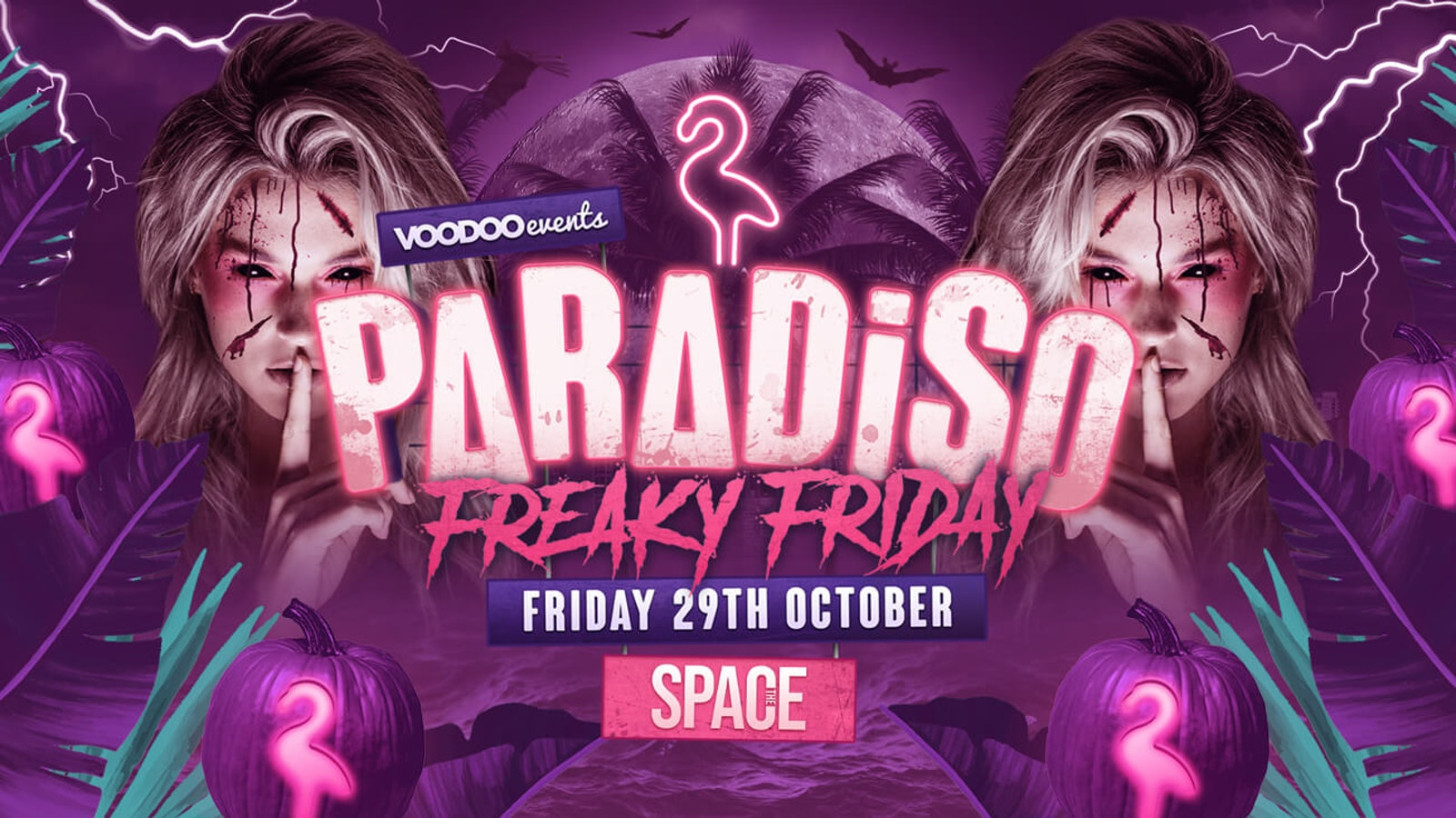 Paradiso Freaky Friday at Space – 29th October