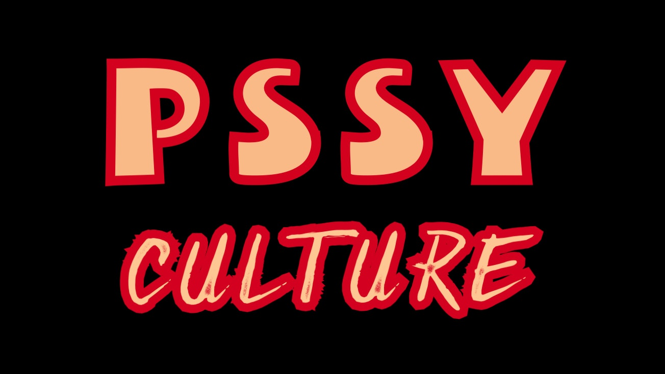 PSSY CULTURE