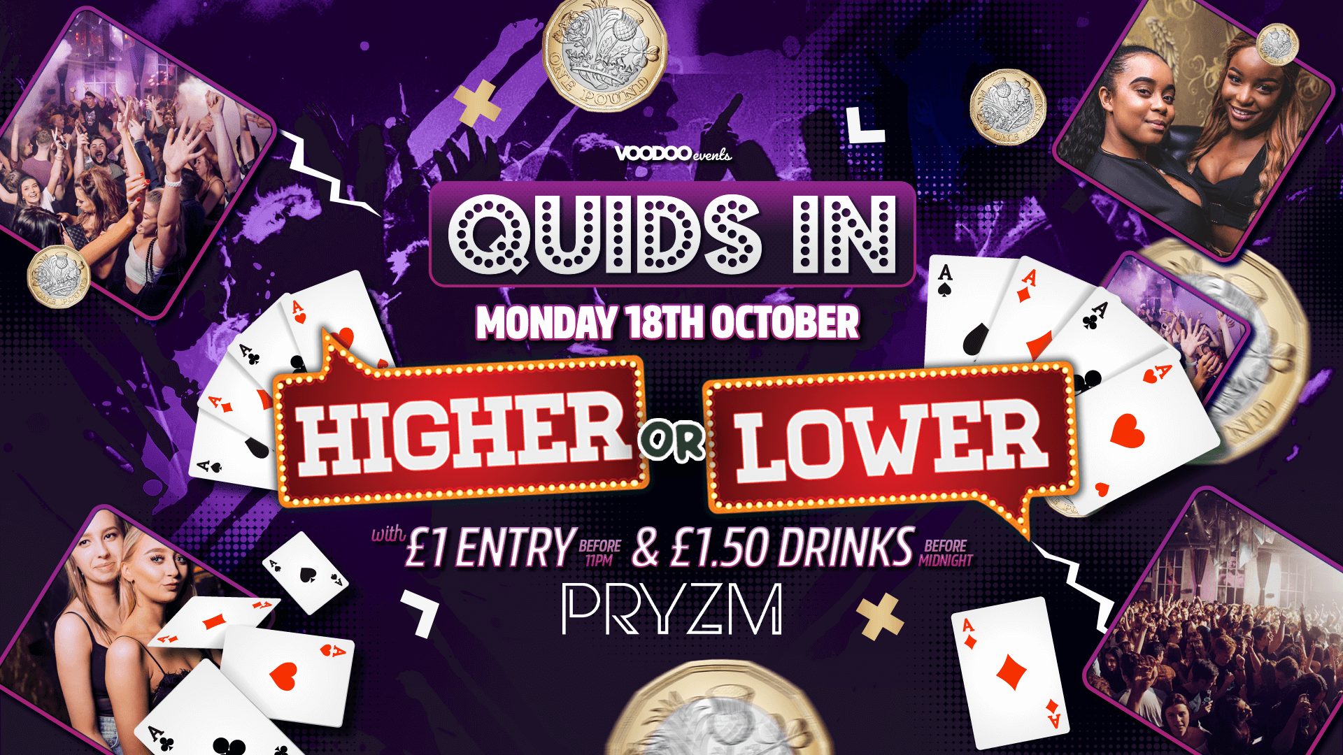 Quids In Mondays – Higher or Lower at PRYZM – 18th October