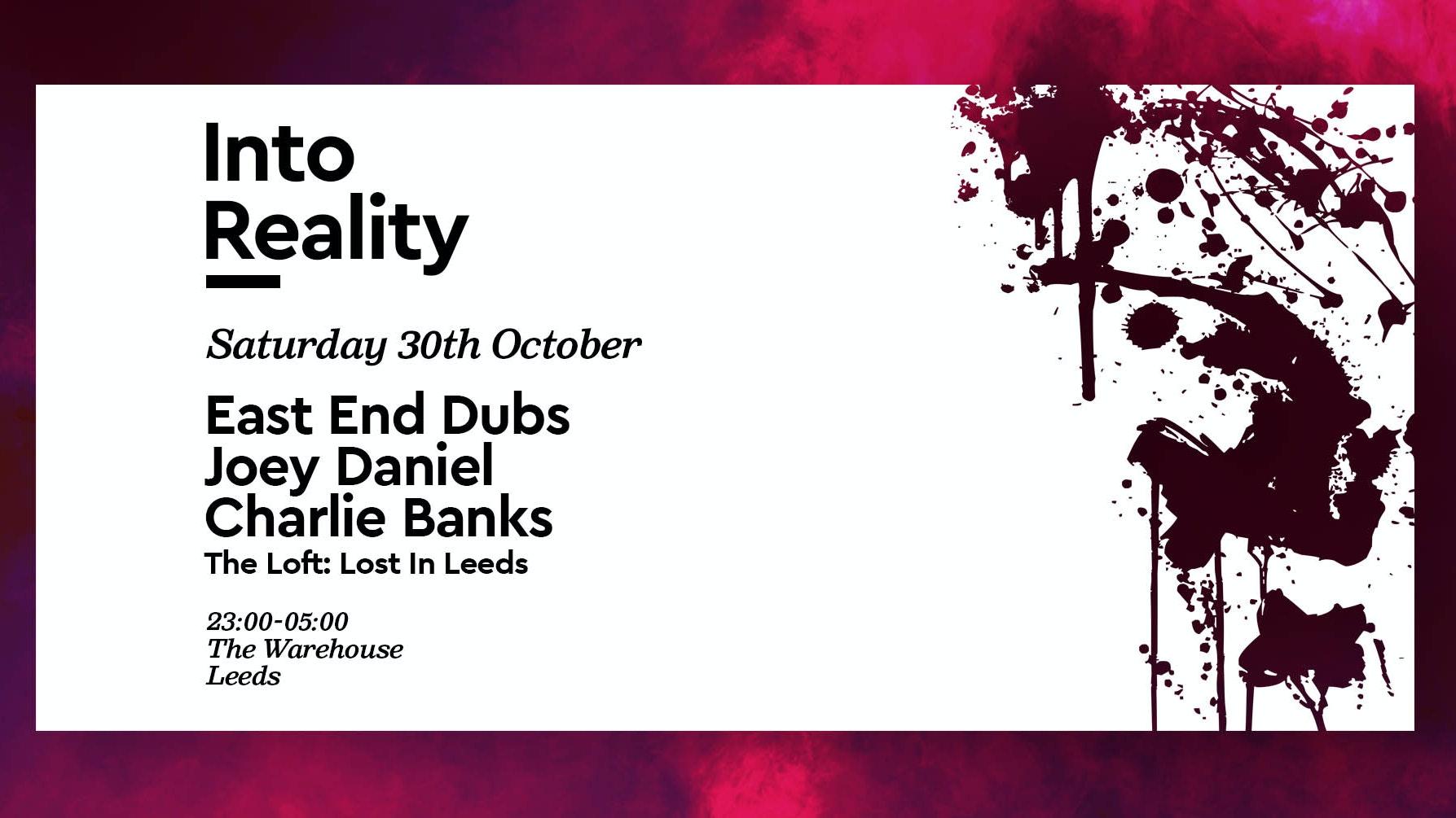Into Reality: Halloween East End Dubs + Joey Daniel – Club