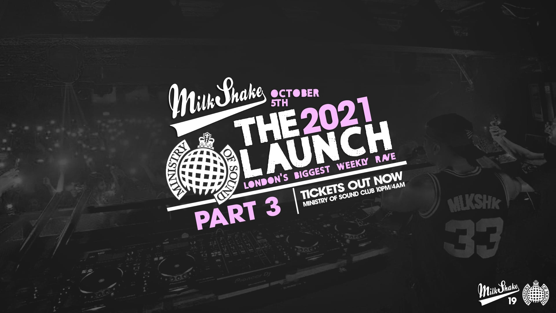 Ministry of Sound, Milkshake – The Official Freshers Launch PART 3 🔥 Ft SPECIAL DJ GUEST 👀