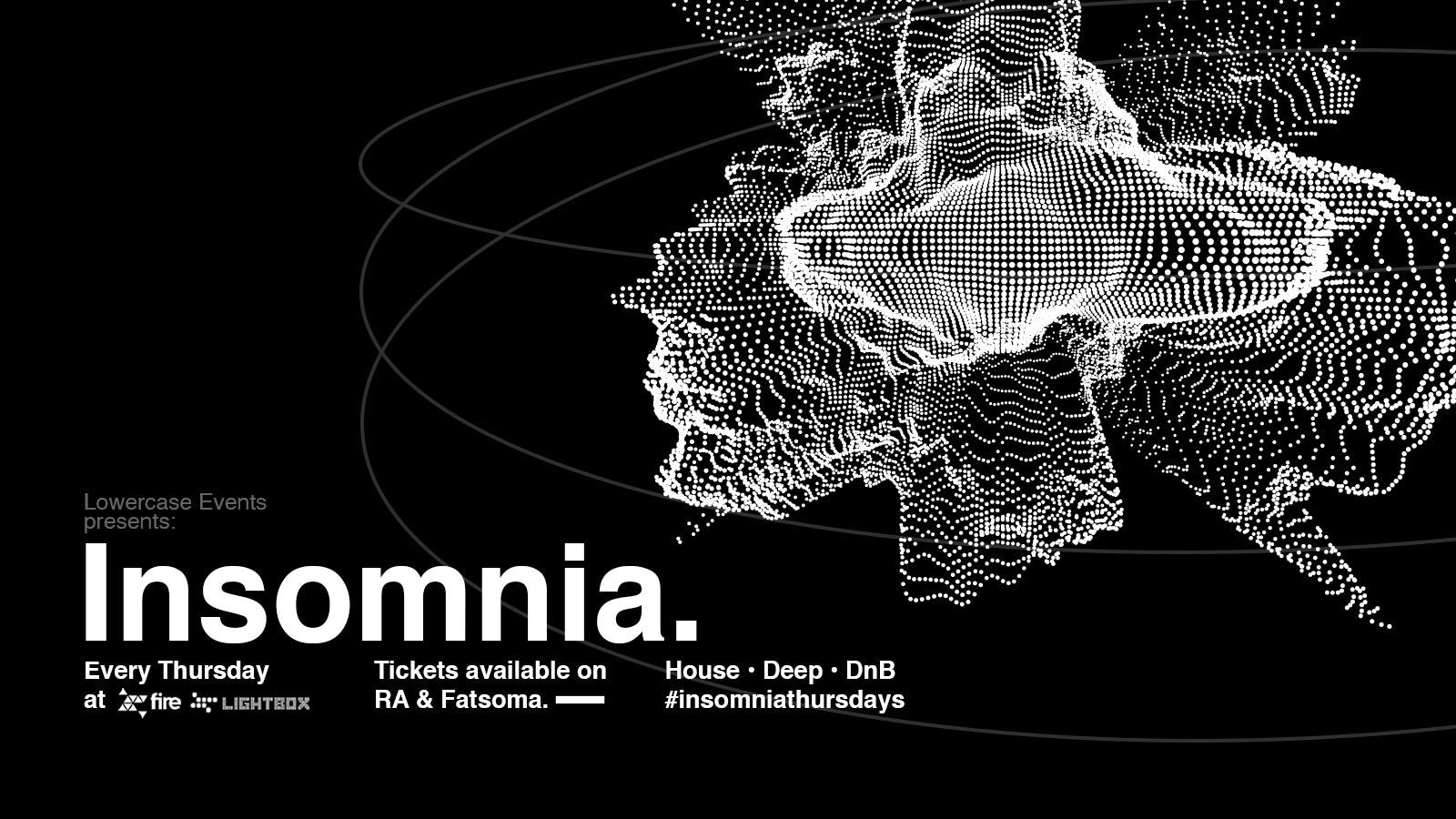 Insomnia London // 09.12.21
