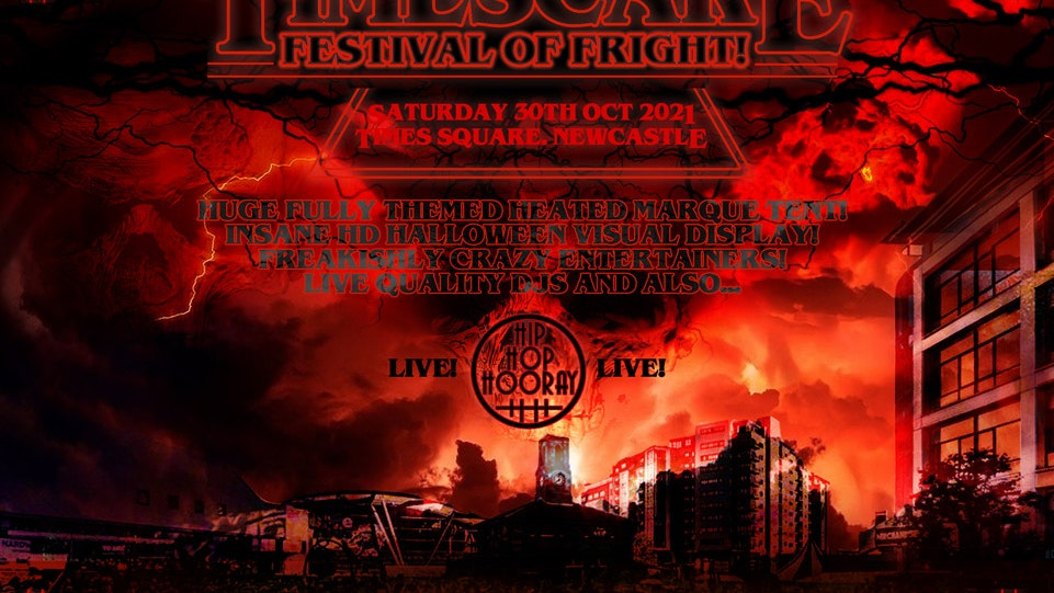 """TIMESCARE """"The Halloween Festival Of Fright!"""" – Times Sq. Newcastle"""
