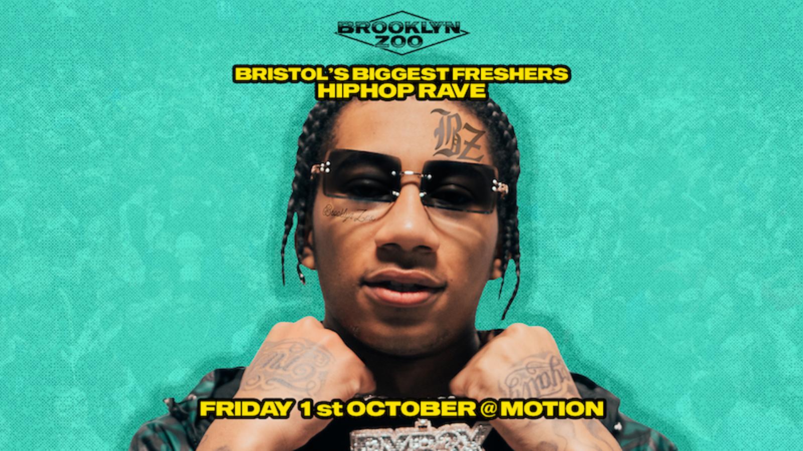 Brooklyn Zoo: Freshers HipHop Rave