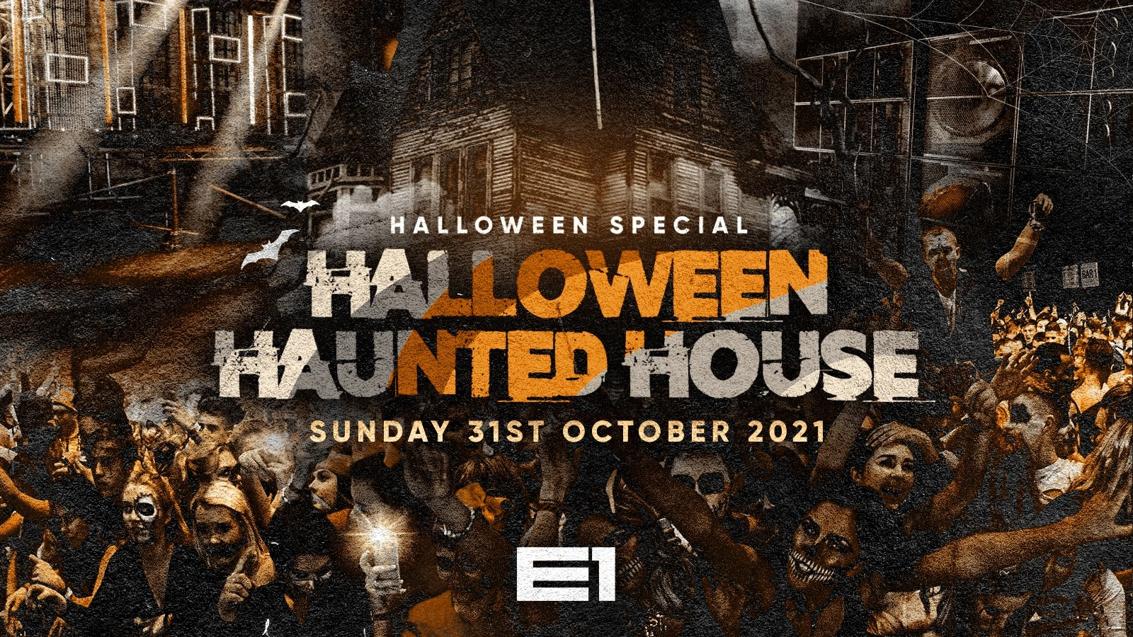 The Halloween Haunted House @ E1 – ⚠️This event will sell out⚠️