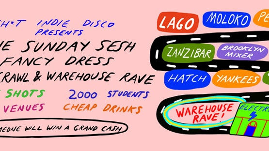 Shit Indie Disco presents – Fancy Dress Bar Crawl & Warehouse Party
