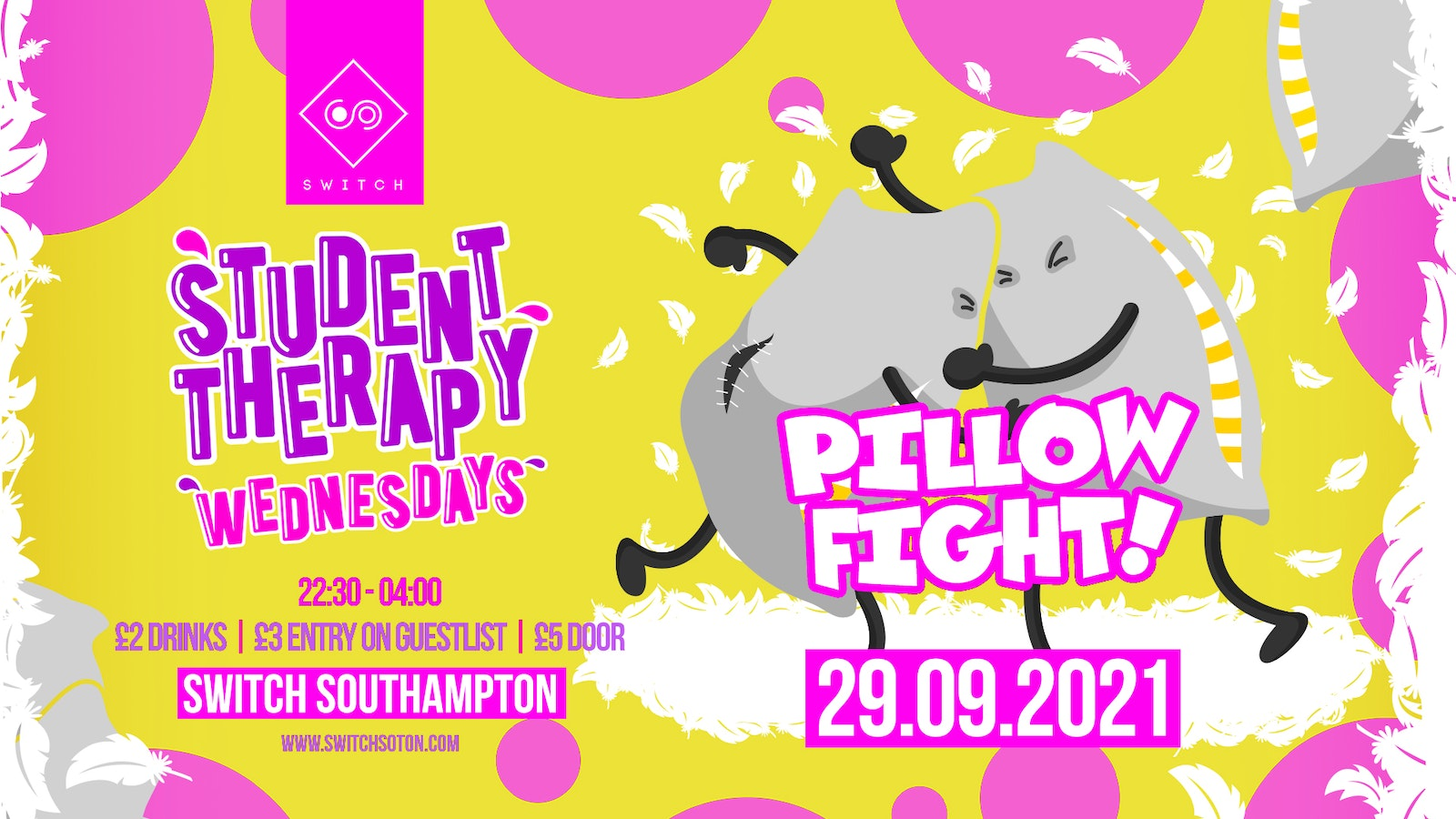 Student Therapy • Pillow Fight / 29th September