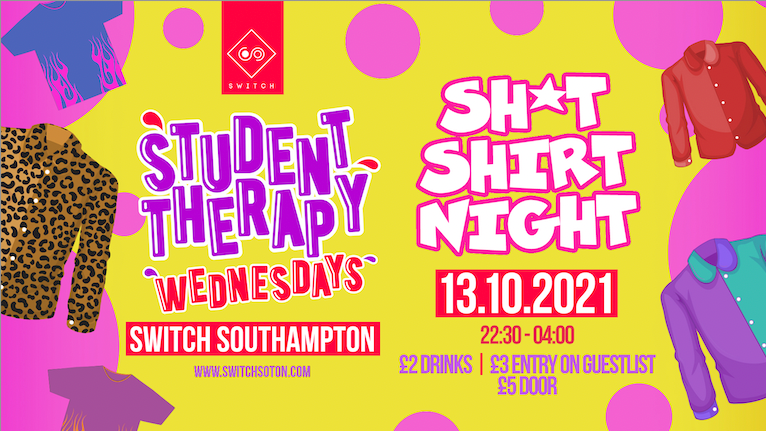 Student Therapy • Sh*t Shirt Night / 13th October