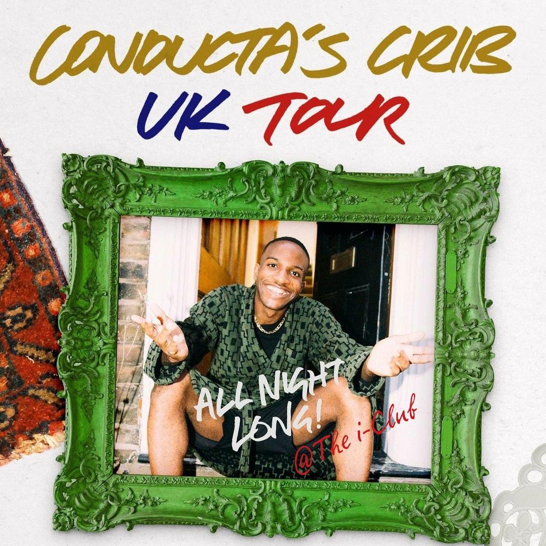 Conducta's Crib – UK Tour