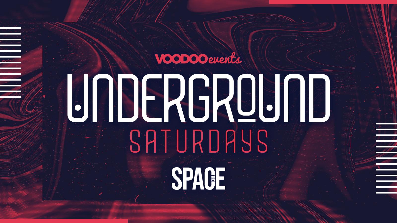 Underground Saturdays at Space –  16th October